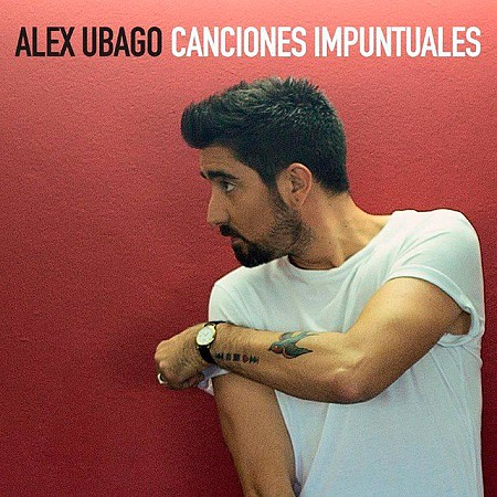 Alex Ubago – Canciones impuntuales (2017) mp3 - 320kbps