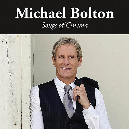 Michael Bolton – Songs of Cinema (2017) mp3 - 320kbps