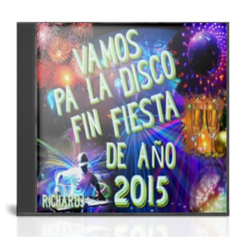 Vamos Pa La Disco Fiesta Fin de A�o 2015.(By RicharDj)(2cd)(2014)(UL-FS)