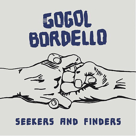 Gogol Bordello – Seekers and Finders (2017) mp3 - 320kbps
