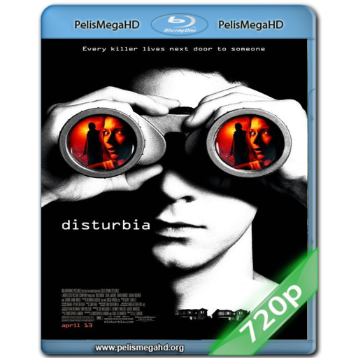 DISTURBIA (2007) 720P MKV HD ESPAÑOL LATINO