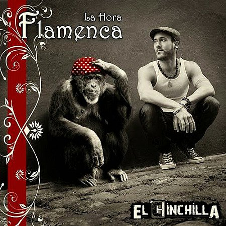 El Chinchilla - La Hora Flamenca (2014) mp3 - 320kbps