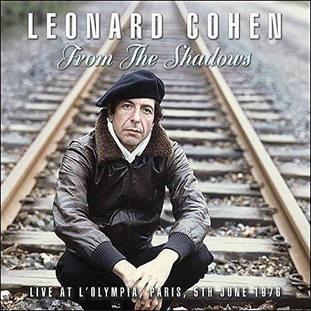 Leonard Cohen – From the Shadows (Live) (2017) mp3 - 320kbps