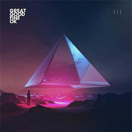 Great Good Fine OK – III (2017) mp3 - 320kbps
