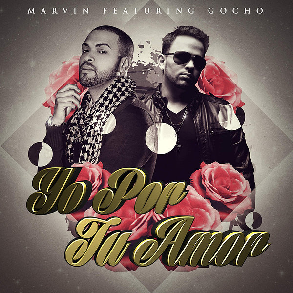 Marvin feat. Gocho – Yo por Tu Amor 2015 Single iTunes Plus AAC M4A