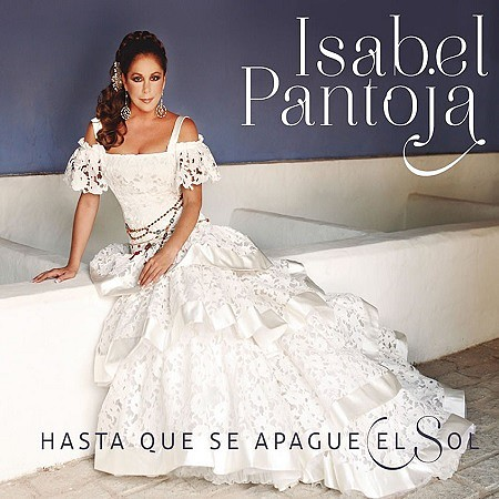 Isabel Pantoja – Hasta que se apague el sol (2016) mp3 - 320kbps