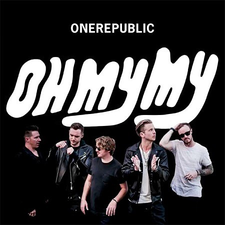 OneRepublic – Oh My My (2016) mp3 - 320kbps