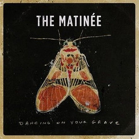 The Matinee – Dancing On Your Grave (2017) mp3 - 320kbps