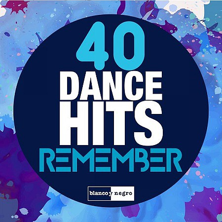V.A. 40 Dance Hits Remember (2016) mp3 - 320kbps