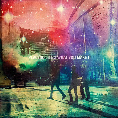 Placebo – Lifes What You Make It EP (2016) mp3 - 320kbps
