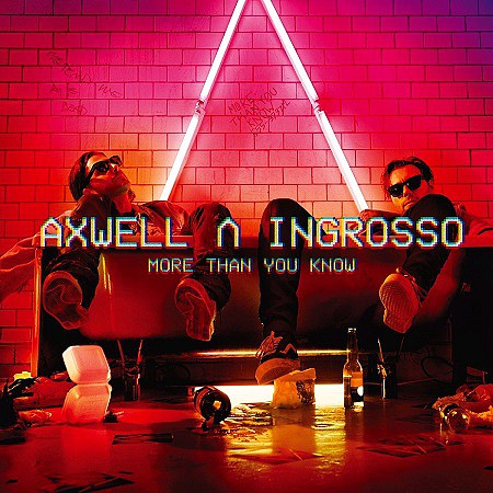 Axwell & Ingrosso – More Than You Know (2017) mp3 - 320kbps