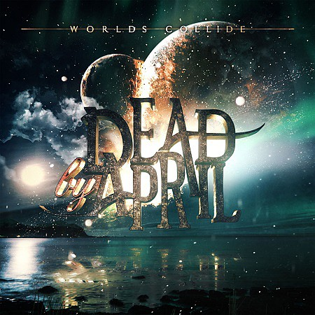 Dead By April – Worlds Collide (2017) mp3 - 320kbps