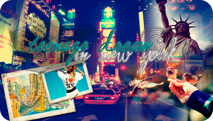 Teenage Dream in New York