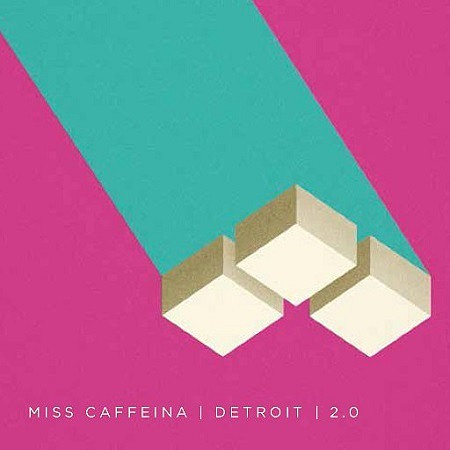 Miss Caffeina – Detroit 2.0 (2017) mp3 - 320kbps