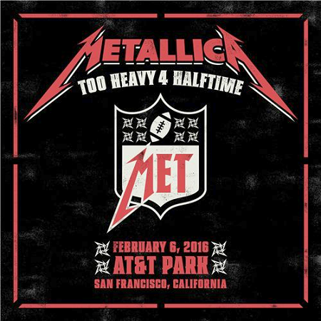 Metallica - AT&T Park, San Francisco, California (2016) mp3 320kbps
