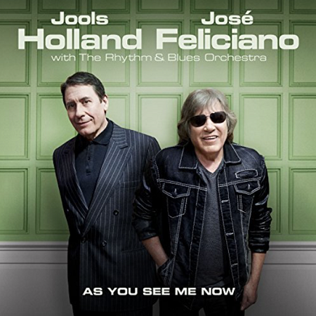 Jools Holland & Jose Feliciano – As You See Me Now (2017) mp3 - 320kbps