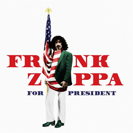 Frank Zappa - Frank Zappa for President (2016) mp3 320kbps