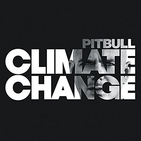 Pitbull – Climate Change (2017) mp3 - 320kbps