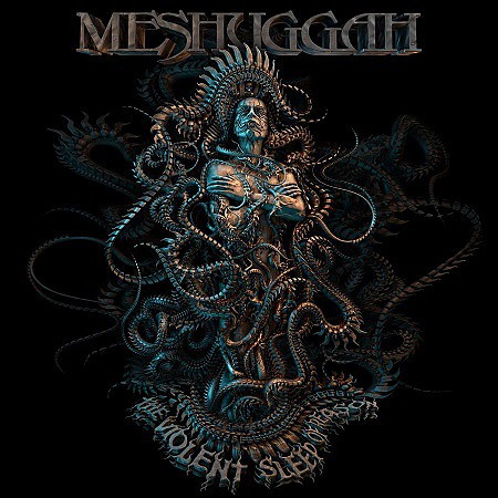 Meshuggah – The Violent Sleep of Reason (2016) mp3 - 320kbps