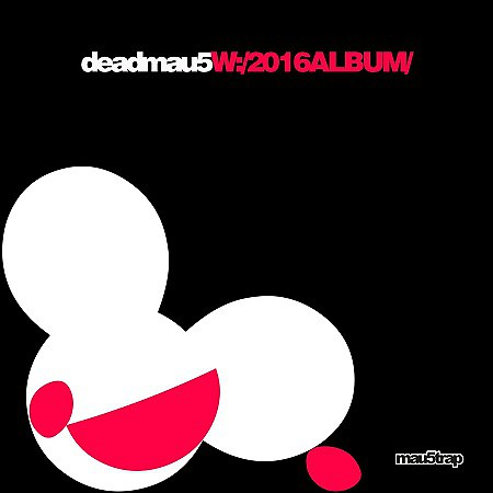 Deadmau5 – W:/2016ALBUM/ (2016) mp3 - 320kbps