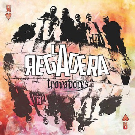 La Regadera - Trovadores (2017) mp3 - 320kbps