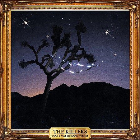 The Killers – Don't Waste Your Wishes (2016) mp3 - 320kbps