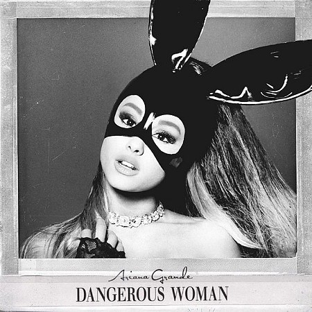 Ariana Grande – Dangerous Woman (2016) mp3 320kbps