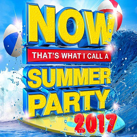 V.A. Now Thats What I Call A Summer Party 2017 mp3 - 320kbps
