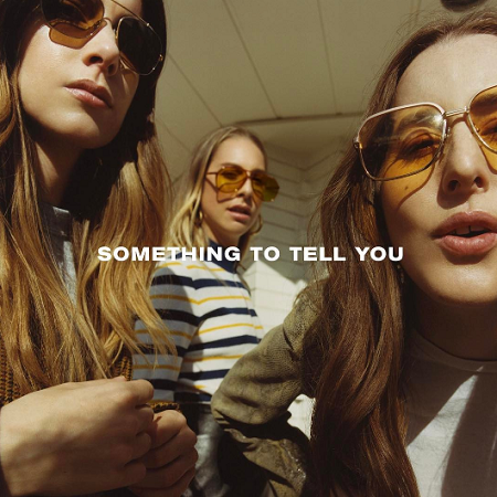 HAIM – Something To Tell You (2017) mp3 - 320kbps