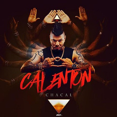 Chacal – Calenton (2017) mp3 - 320kbps