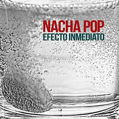 Nacha Pop – Efecto inmediato (2017) mp3 - 320kbps