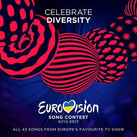 V.A. Eurovision Song Contest – Kiew 2017 (2017) mp3 - 320kbps
