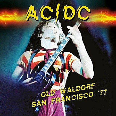AC/DC – Old Waldorf San Francisco 77 (2017) mp3 - 320kbps