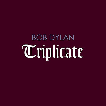 Bob Dylan - Triplicate (Deluxe Edition) (2017) mp3 - 320kbps