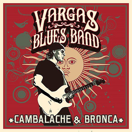 Vargas Blues Band – Cambalache & bronca (2017) mp3 - 320kbps