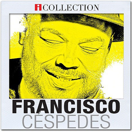 Francisco Céspedes – iCollection (2016) mp3 320kbps