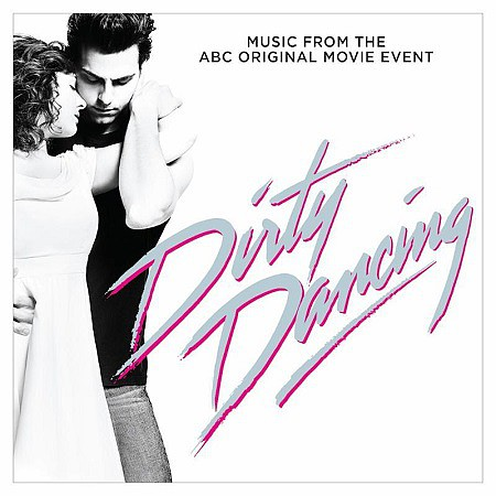 BSO Dirty Dancing (V.A.) (2017) mp3 - 320kbps