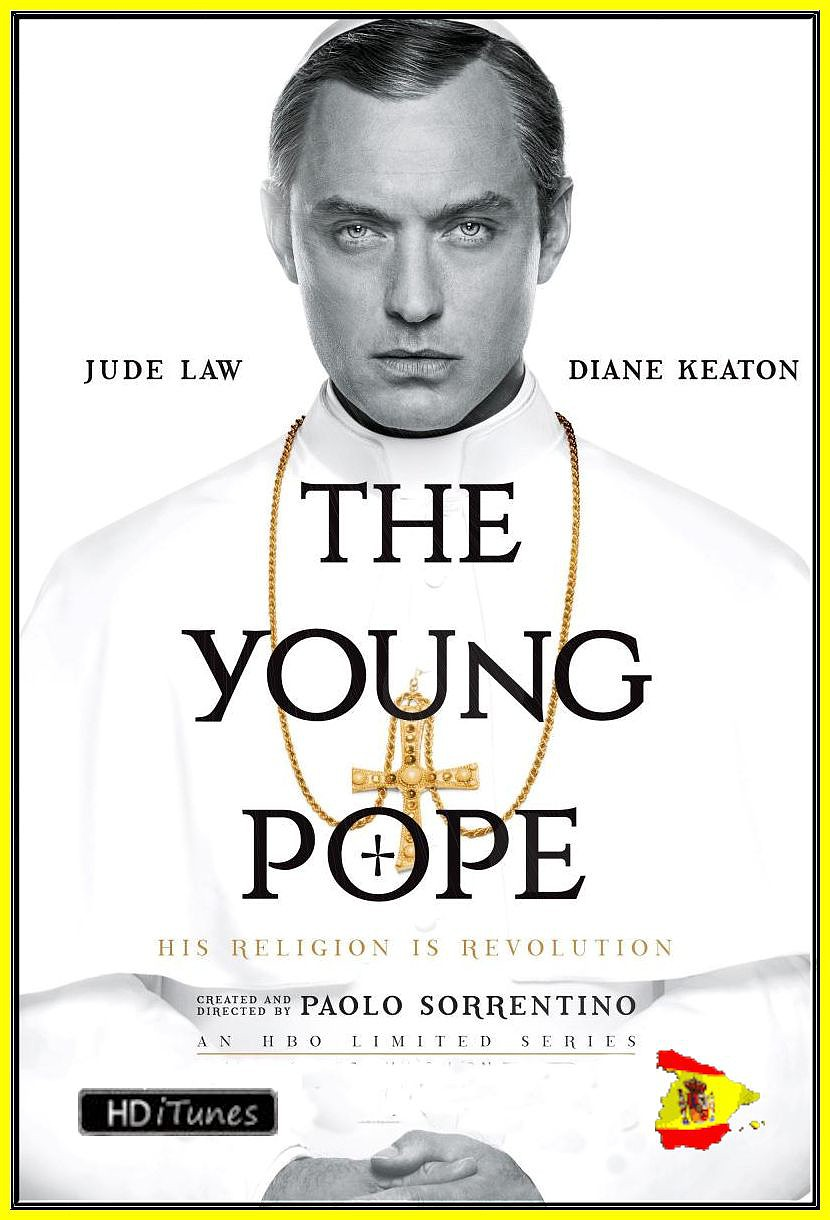The Young Pope [T1] [2016) [HDiTunes, No Logo TV, Español][Drama, Religión][MG]