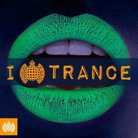 Ministry Of Sound - I Love Trance (2017) mp3 - 320kbps