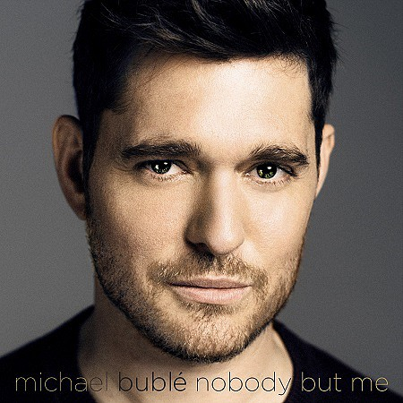 Michael Bublé – Nobody But Me (Deluxe Version) (2016) mp3 - 320kbps