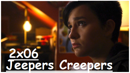 2x06 - Jeepers Creepers  9ea42d2ffa750f349683836bcd66d985o