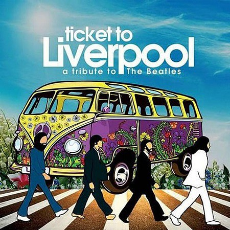 V.A. A Tribute To Beatles Ticket To Liverpool (2017) mp3 - 320kbps