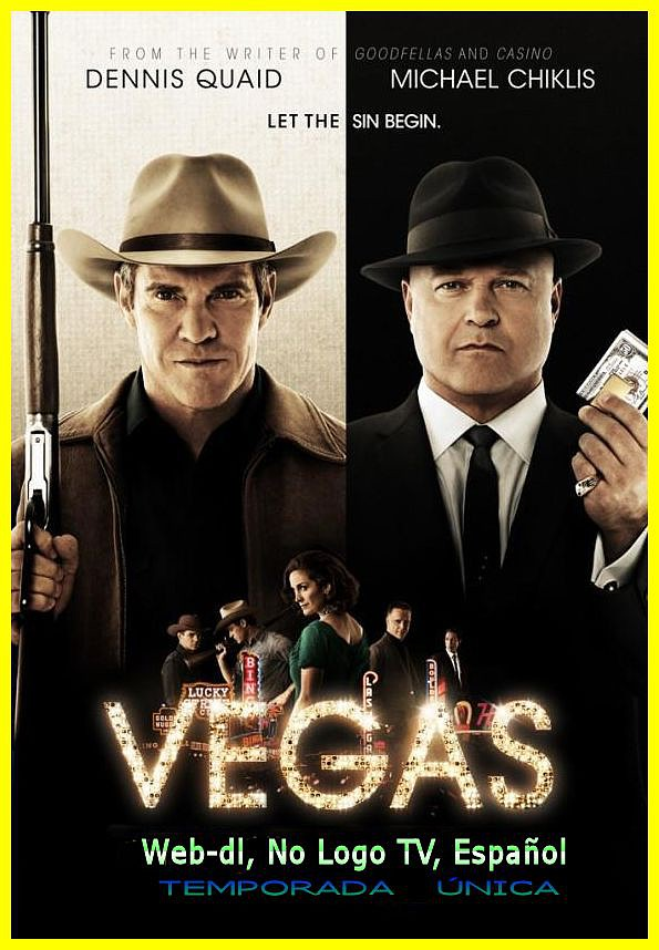 Vegas [Temporada Única] [Web-dl, No Logo TV, Español] [2012 Drama][21/21][MG]