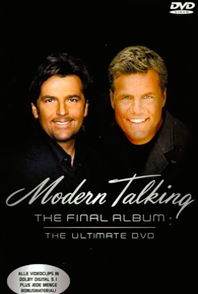 Modern Talking: The Final Album – The Ultimate DVD