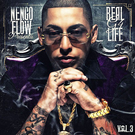 Ñengo Flow – Real G4 Life, Vol. 3 (2017) mp3 - 320kbps