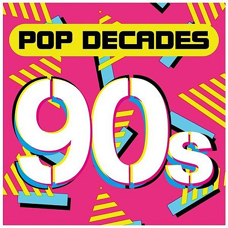 V.A. Pop Decades 90s (2016) mp3 320kbps