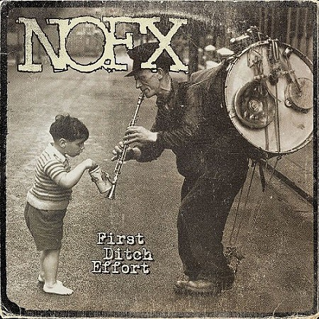 Nofx - First Ditch Effort (2016) mp3 - 320kbps