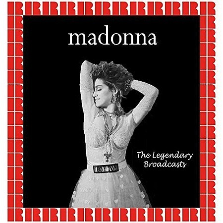 Madonna – The Legendary Broadcasts (2017) mp3 - 320kbps