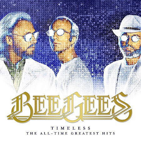 Bee Gees – Timeless: The All-Time Greatest Hits (2017) mp3 - 320kbps