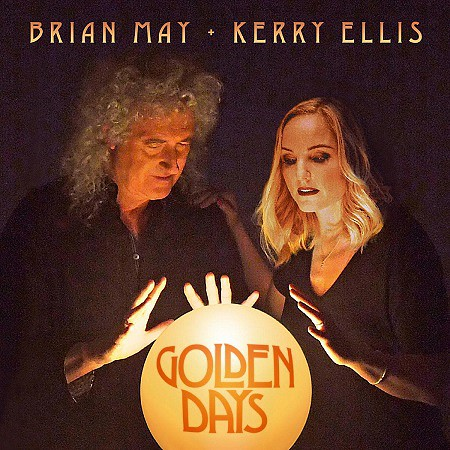 Brian May & Kerry Ellis – Golden Days (2017) mp3 - 320kbps